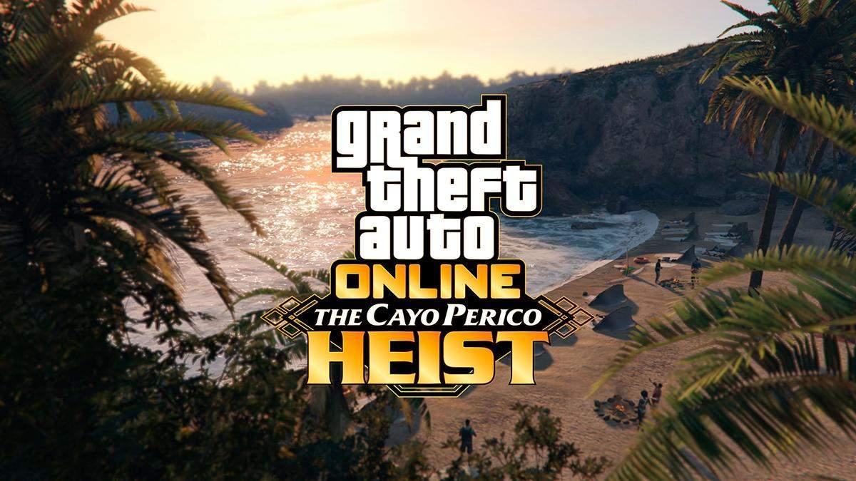 GTA Online отримає доповнення з назвою The Cayo Perico Heist